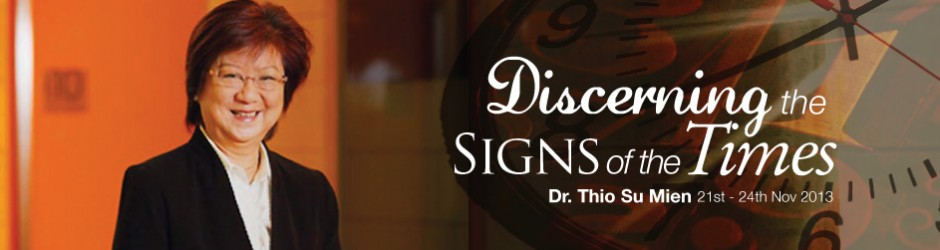 Dr. Thio Su Mien | Discerning the Signs of the Times