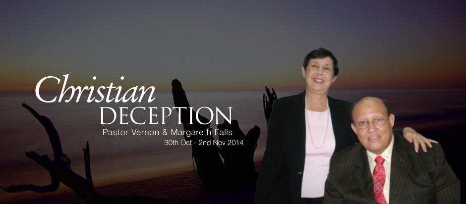 Pastor Vernon & Margareth Falls | Christian Deception 179th